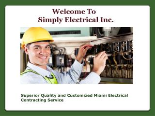 Quality and Customized Miami Electrical Contracting Service