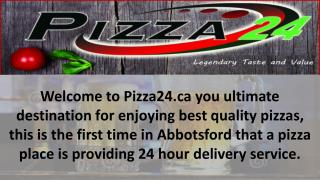 Pizza 24 Abbotsford