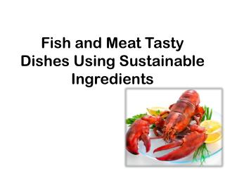 Fish and Meat Healthy Cuisine