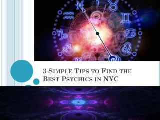 3 Simple Tips to Find the Best Psychics in NYC