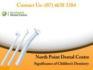 Significance of Children's Dentistry