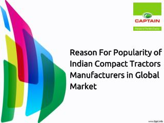 Reason For Popularity of Indian Compact Tractors Manufacture