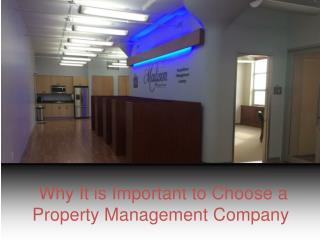 Why It is Important to Choose a Madison Management Company