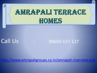 Welcome to Amrapali Terrace Homes