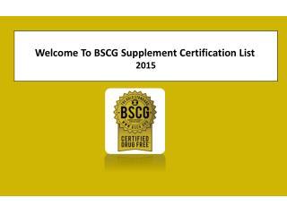 BSCG Supplement Certification Product List 2015
