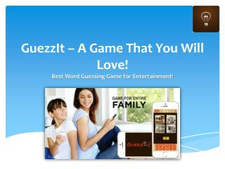 GuezzIt – A Game That You Will Love!
