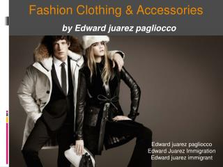 Fashion Clothing & Accessories