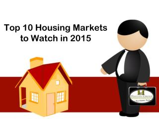 Top 10 Housing Markets to Watch in 2015