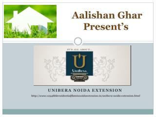 Unibera Noida Extension - 1,2,3,4 BHK Residential Flats