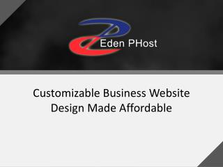 Customizable Business Website Design Made Affordable