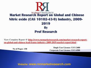 Nitric oxide Industry (CAS 10102-43-9) World and China 2019