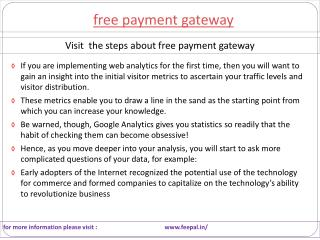 Mode of organizing transactions of free payment gateway