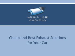 Cheap and Best Exhaust Solutions for Your Car
