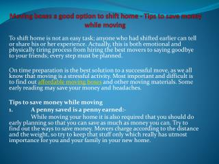 Moving boxes a good option to shift home - Tips to save mone