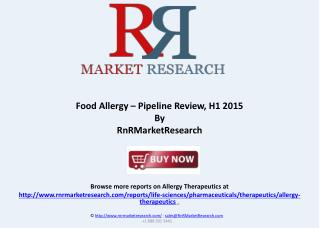 Food Allergy Market Report and Pipeline Review, H1 2015