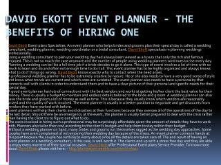 David Ekott Event Planner - The Benefits of Hiring One