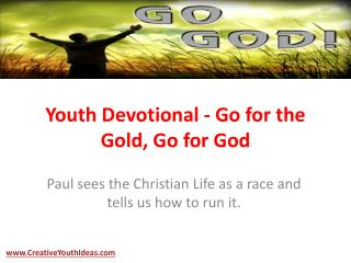 Youth Devotional - Go for the Gold, Go for God