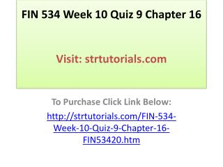 FIN 534 Week 10 Quiz 9 Chapter 16