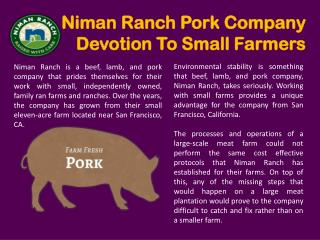 Niman Ranch Pork Company Devotion To Small Farmers