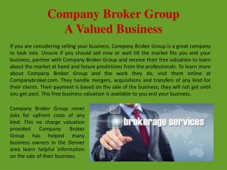 Company Broker Group A Valued Business