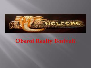 Oberoi Borivali