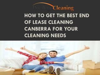 How to Get the Best End of Lease Cleaning Canberra for Your