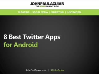 The 8 Best Twitter Apps for Android Users