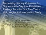 Maximizing Literacy Outcomes for Students with Cognitive Disabilities: Findings from the First Two Years of a Longitudin