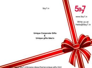 5by7.in | Unique gifts | Unique corporate gifts | Unique gift ideas India