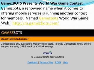 GamezBOTS Maxis/Hotlink Subscriber | m.gamezbots.com