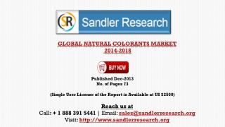 Natural Colorants Market 2018 � Key Vendors Research and Ana
