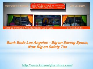 Bunk Beds Los Angeles – Big on Saving Space, Now Big on Safe