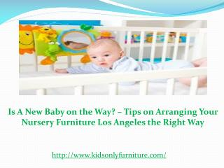 Is A New Baby on the Way? – Tips on Arranging Your Nursery F