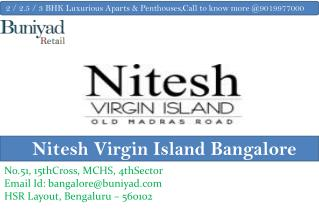 Enter the World of Felicity at Nitesh Virgin Island