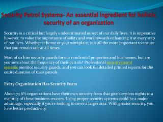 Security Patrol Systems- An essential ingredient for holisti