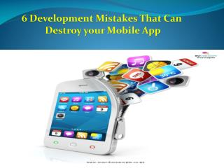 6 Development Mistakes That Can Destroy Your Mobile App