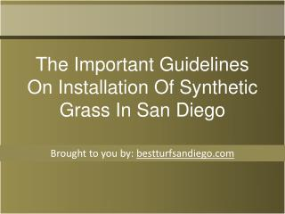 The Important Guidelines On Installation Of Synthetic Grass