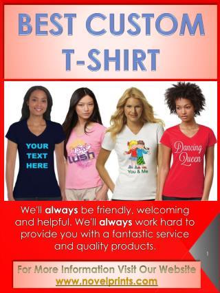 Best Custom T-Shirt