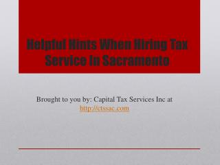 Helpful Hints When Hiring Tax Service In Sacramento