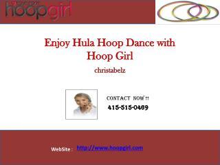 Hula Hoop Dance with christabelz