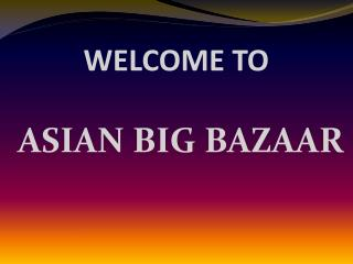 Asian Big Bazaar Online Mobile and Tablets Shopping