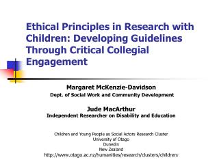 Ethical Principles in Research with Children: Developing Guidelines Through Critical Collegial Engagement