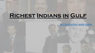 Richest Indians in Gulf