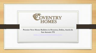 New Home Builders Austin,San Antonio, League City Spring TX