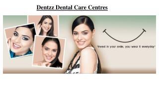 Dentzz Dental Care