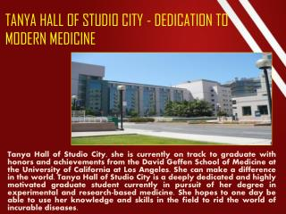 TANYA HALL OF STUDIO CITY - DEDICATION TO MODERN MEDICINE
