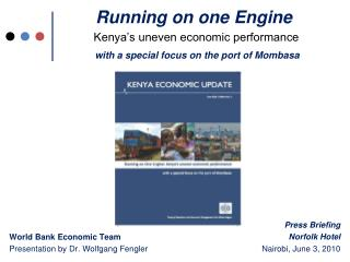 Running on one Engine  Kenya s uneven economic performance    with a special focus on the port of Mombasa