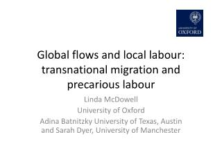 Global flows and local labour: transnational migration and precarious labour