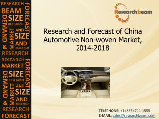 China Automotive Non-woven Market Size, Forecast 2014-2018