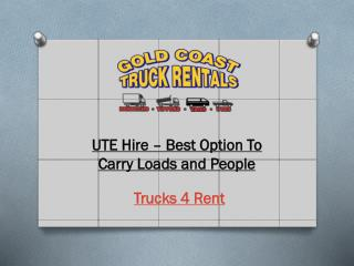 UTE Hire � Best Option To Carry Loads and People